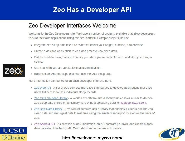 Zeo Has a Developer API http: //developers. myzeo. com/