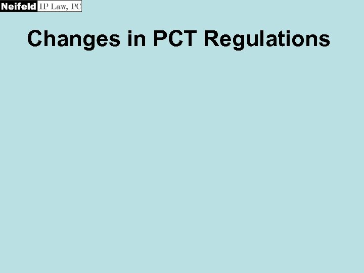 Changes in PCT Regulations