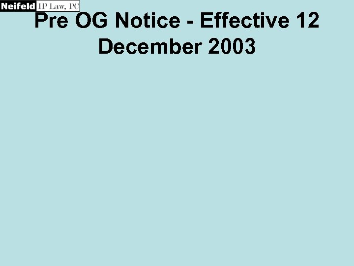 Pre OG Notice - Effective 12 December 2003