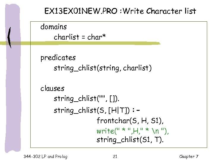 EX 13 EX 01 NEW. PRO : Write Character list domains charlist = char*
