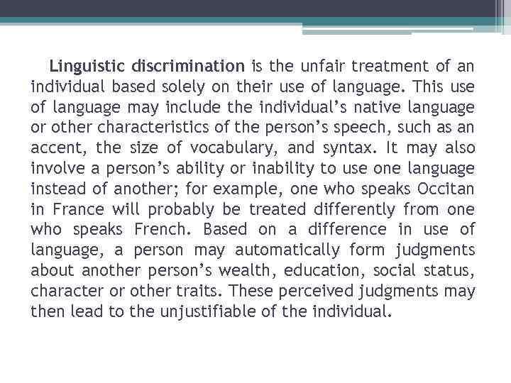 Linguistic discrimination Ling...