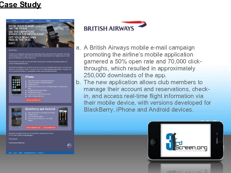 Case Study a. A British Airways mobile e-mail campaign promoting the airline's mobile application