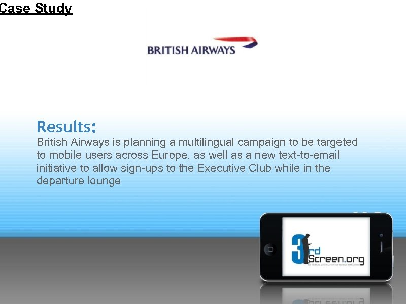 Case Study Results: British Airways is planning a multilingual campaign to be targeted to