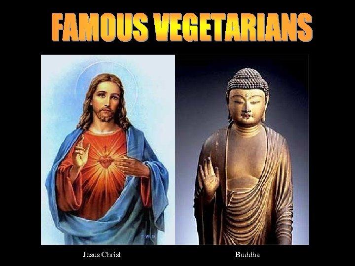 Jesus Christ Buddha