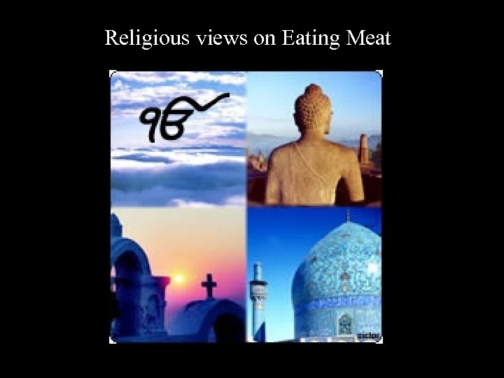 Religious views on Eating Meat