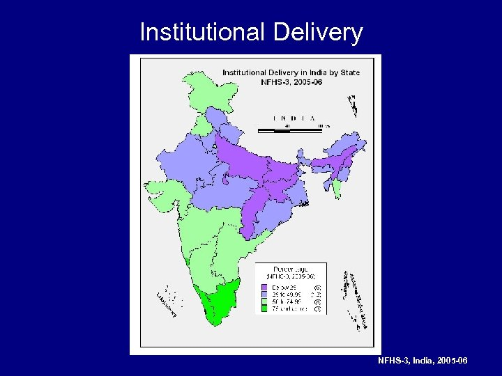 Institutional Delivery NFHS-3, India, 2005 -06