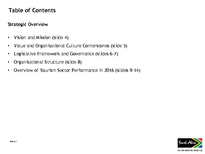 Table of Contents Strategic Overview • Vision and Mission (slide 4) • Value and