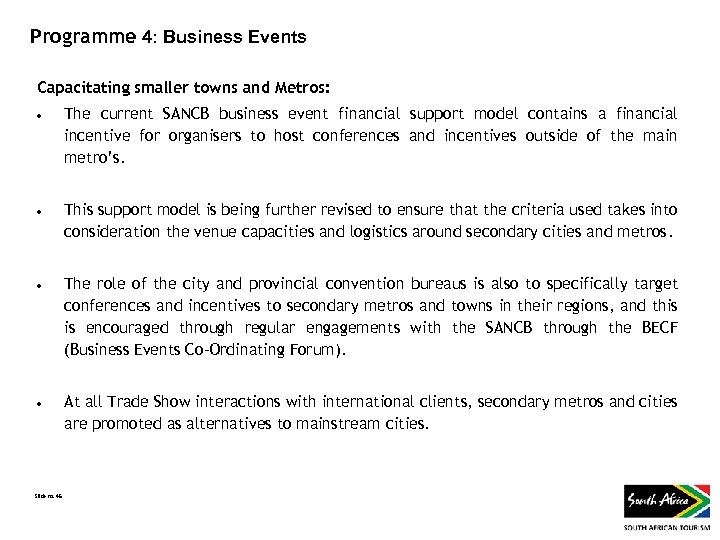 Programme 4: Business Events Capacitating smaller towns and Metros: The current SANCB business event