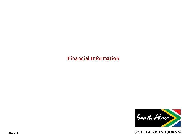 Financial Information Slide no 63