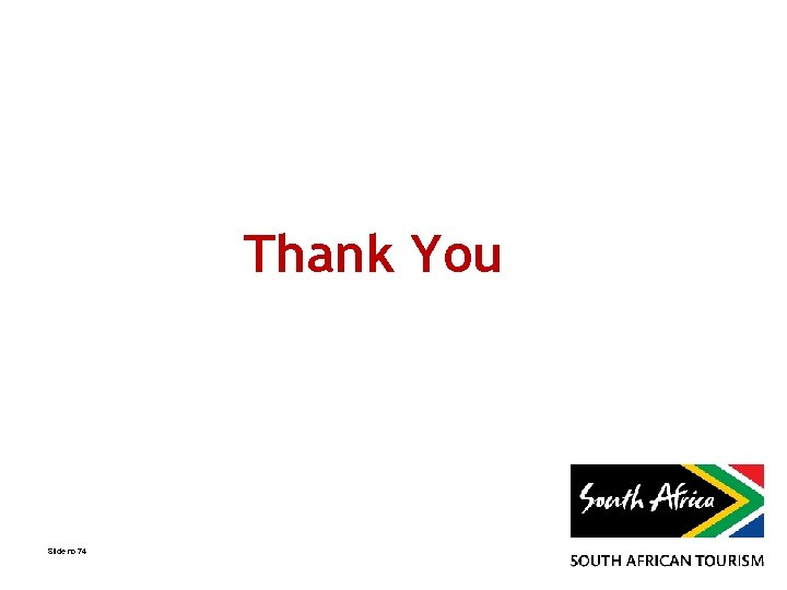 Thank You Slide no 74