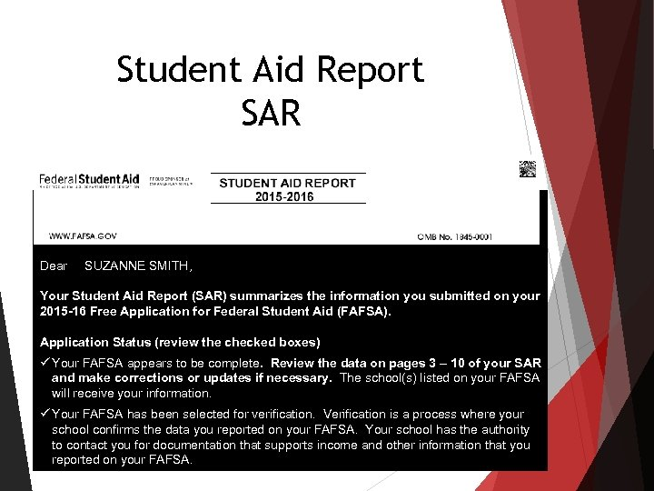 Student Aid Report SAR SUZANNE SMITH 742 EVERGREEN TERRACE SPRINGFIELD, OH 55555 Dear SUZANNE