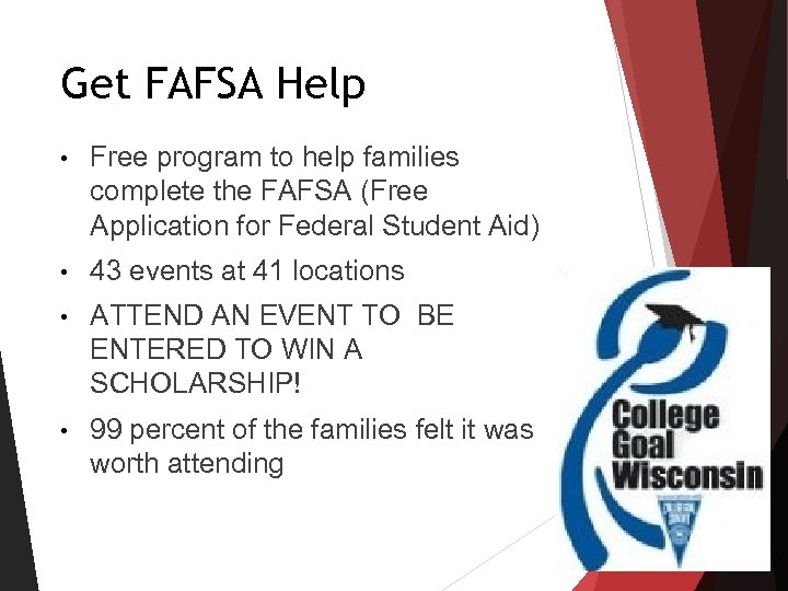 Get FAFSA Help • Free program to help families complete the FAFSA (Free Application