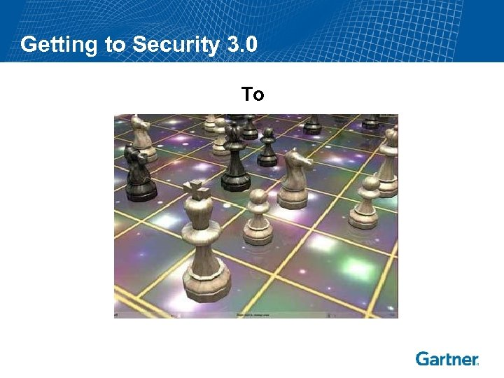 Getting to Security 3. 0 To
