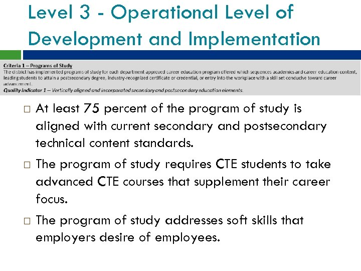 Level 3 - Operational Level of Development and Implementation At least 75 percent of