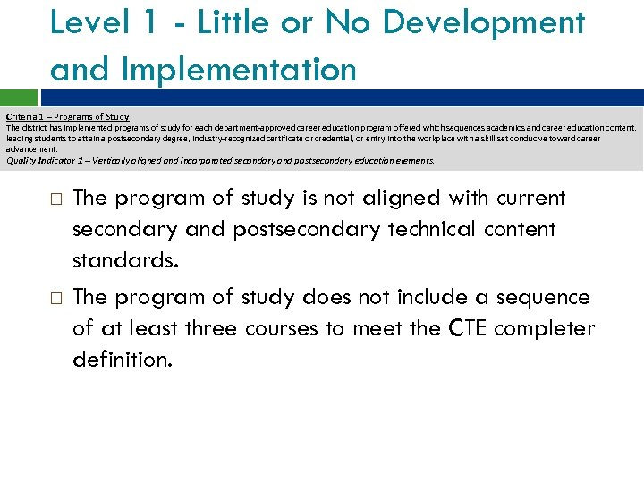 Level 1 - Little or No Development and Implementation Criteria 1 – Programs of