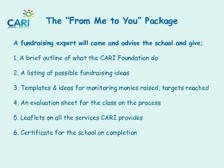 """The """"From Me to You"""" Package A fundraising expert will come and advise the"""