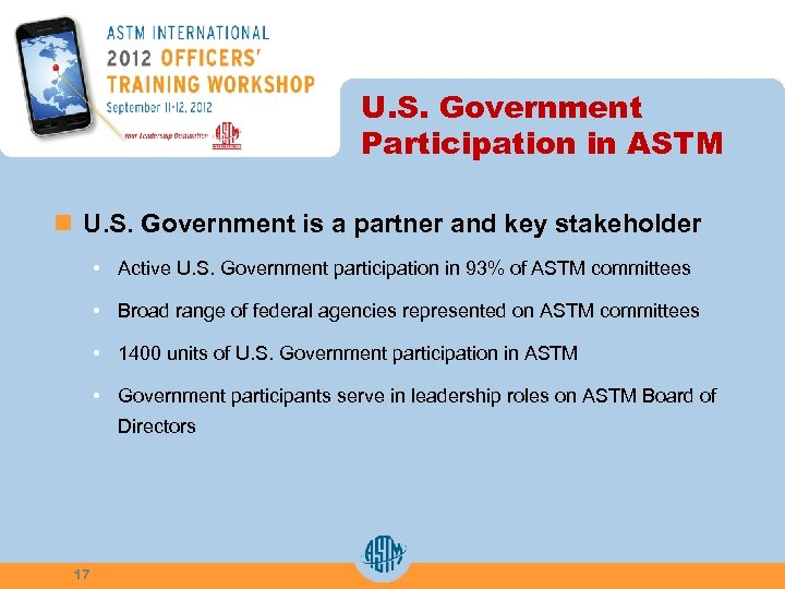 U. S. Government Participation in ASTM n U. S. Government is a partner and