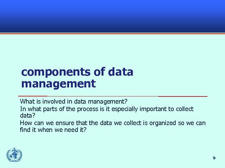 components of data management What is involved in data management? In what parts of