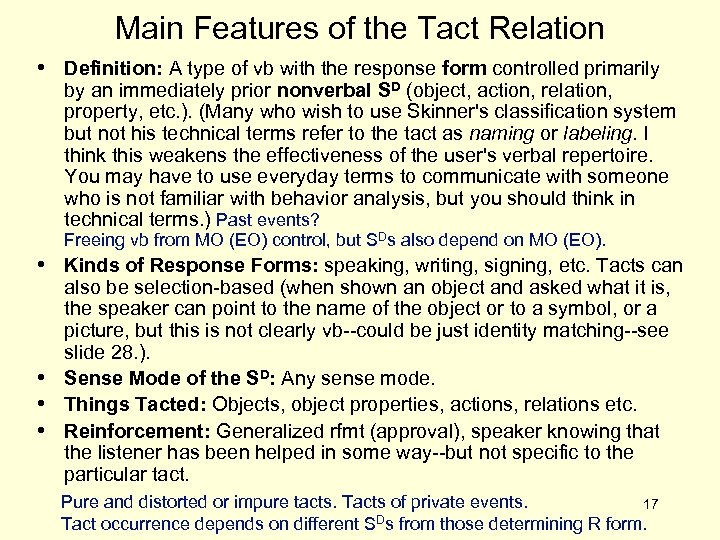 Main Features of the Tact Relation • Definition: A type of vb with the