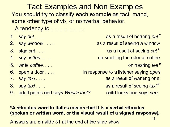 Tact Examples and Non Examples You should try to classify each example as tact,
