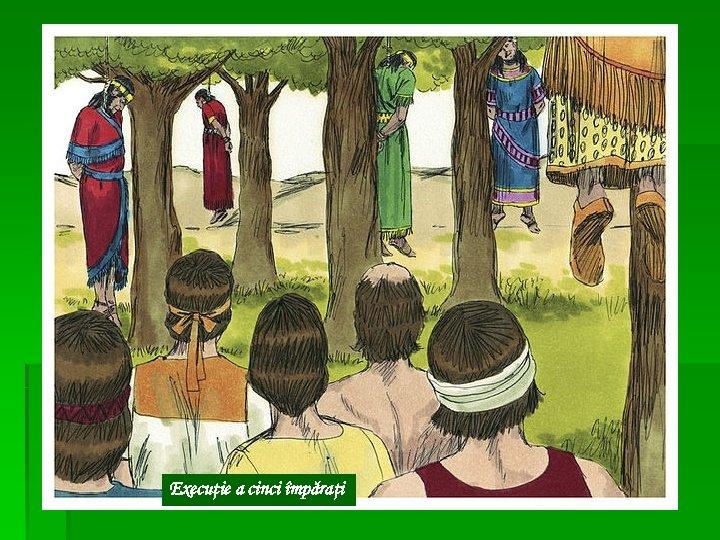 Execuţie a cinci împăraţi