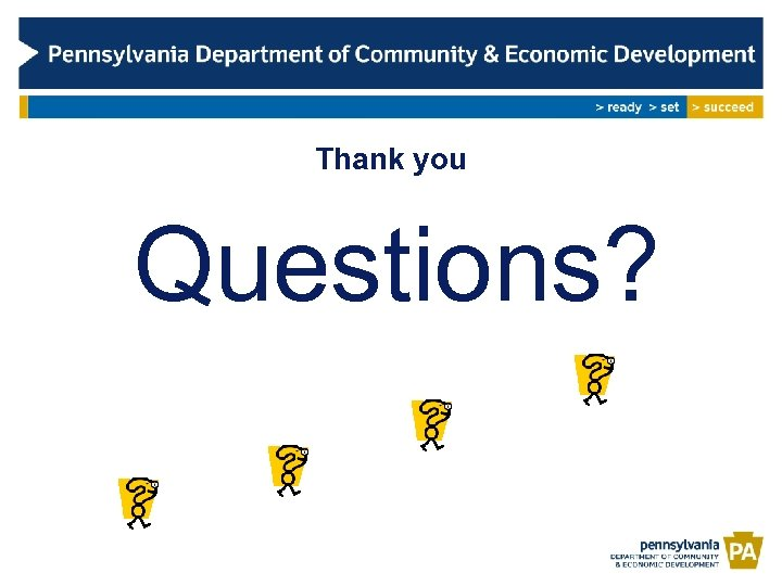 Thank you Questions?