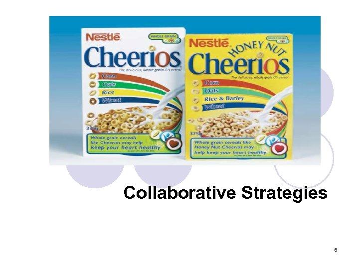 Collaborative Strategies 6