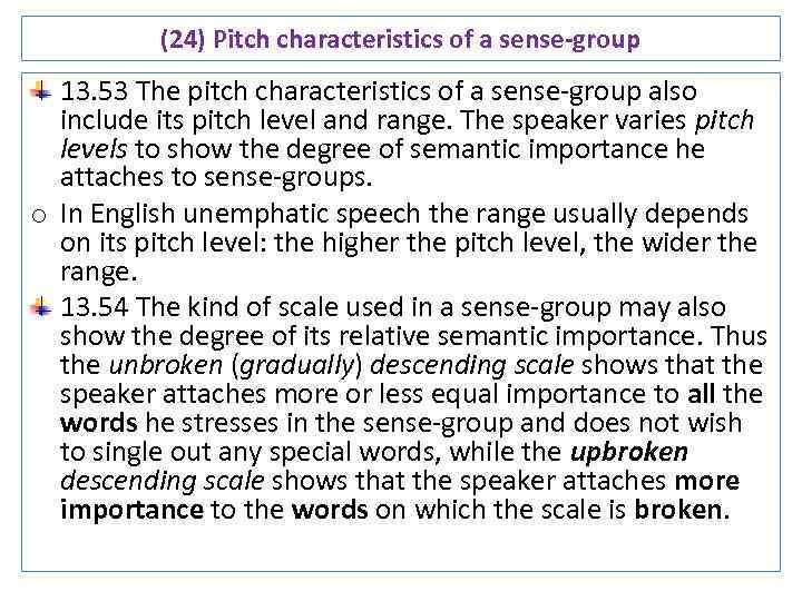 (24) Pitch characteristics of a sense-group 13. 53 The pitch characteristics of a sense-group