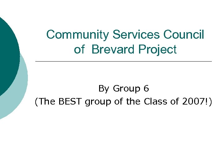 Community Services Council of Brevard Project By Group 6 (The BEST group of the