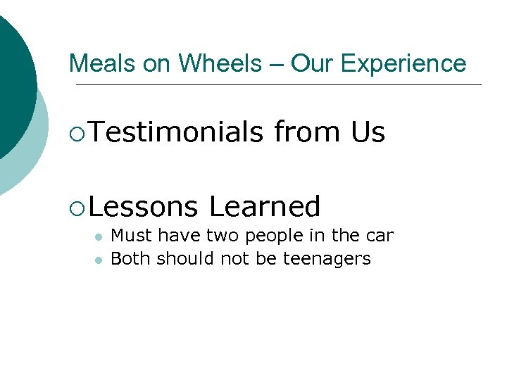 Meals on Wheels – Our Experience ¡ Testimonials ¡ Lessons l l from Us