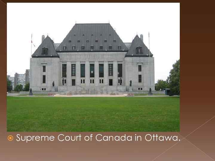 Supreme Court of Canada in Ottawa.