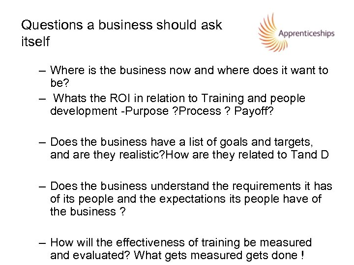 Questions a business should ask itself – Where is the business now and where