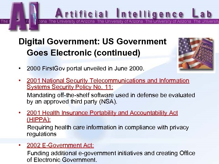 Digital Government: US Government Goes Electronic (continued) • 2000 First. Gov portal unveiled in