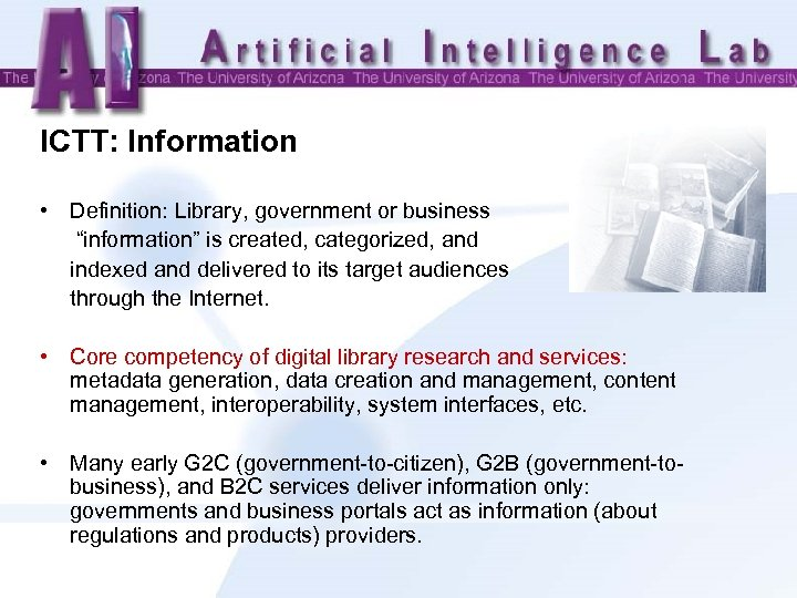 "ICTT: Information • Definition: Library, government or business ""information"" is created, categorized, and indexed"