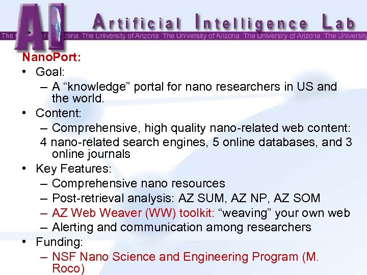 "Nano. Port: • Goal: – A ""knowledge"" portal for nano researchers in US and"