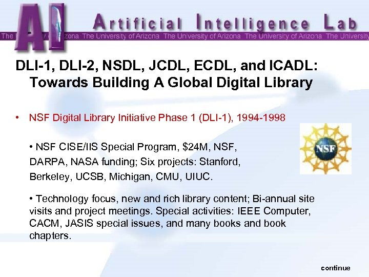 DLI-1, DLI-2, NSDL, JCDL, ECDL, and ICADL: Towards Building A Global Digital Library •