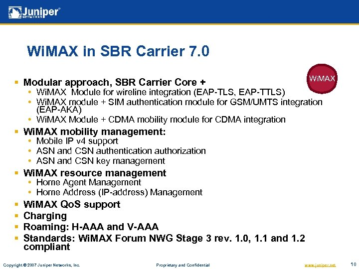 Wi. MAX in SBR Carrier 7. 0 Wi. MAX § Modular approach, SBR Carrier