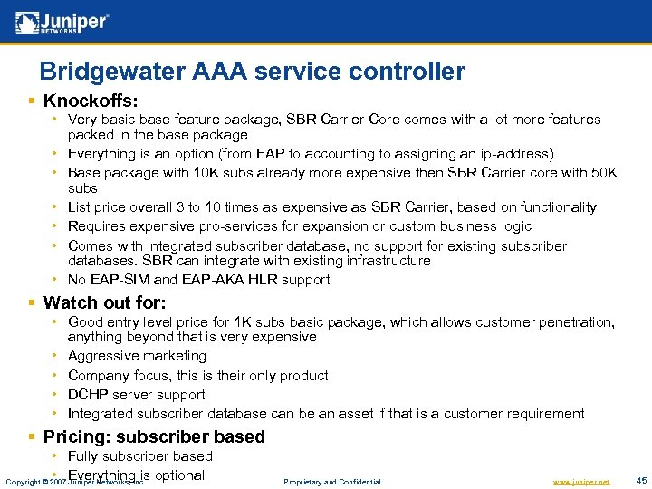 Bridgewater AAA service controller § Knockoffs: • Very basic base feature package, SBR Carrier