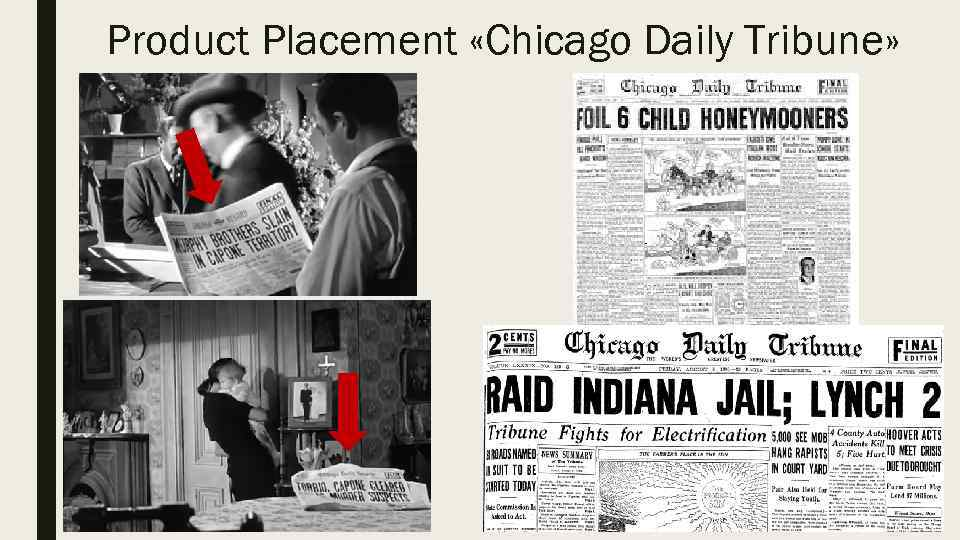 Product Placement «Chicago Daily Tribune»