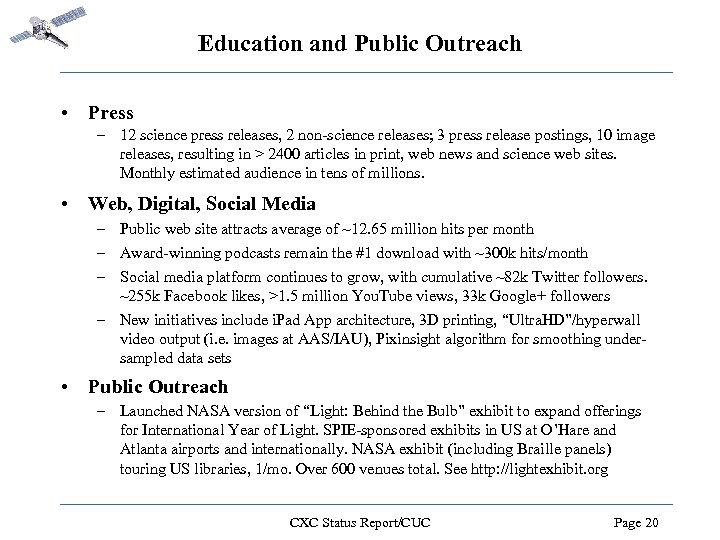 Education and Public Outreach • Press – 12 science press releases, 2 non-science releases;