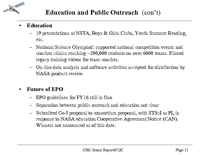 Education and Public Outreach (con't) • Education – 19 presentations at NSTA, Boys &