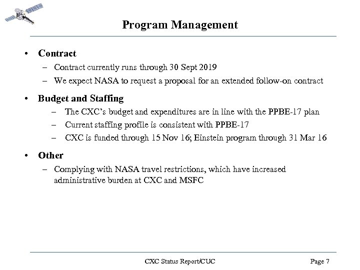 Program Management • Contract – Contract currently runs through 30 Sept 2019 – We