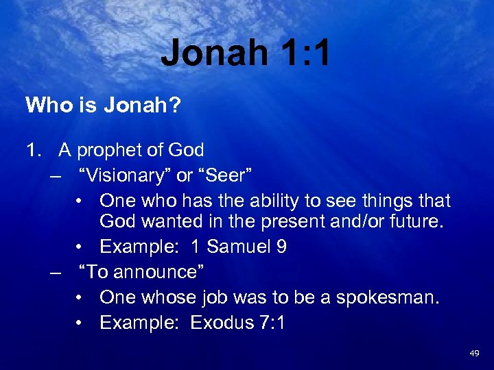 "Jonah 1: 1 Who is Jonah? 1. A prophet of God – ""Visionary"" or"