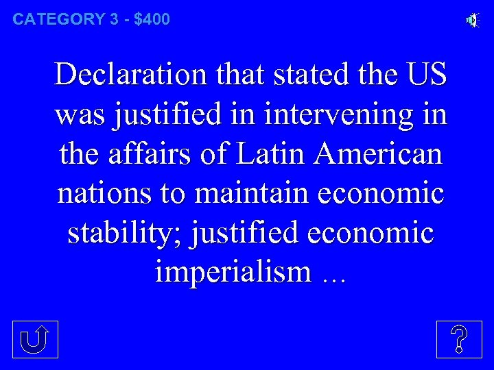 CATEGORY 3 - $400 Declaration that stated the US was justified in intervening in