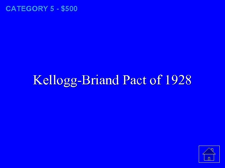 CATEGORY 5 - $500 Kellogg-Briand Pact of 1928