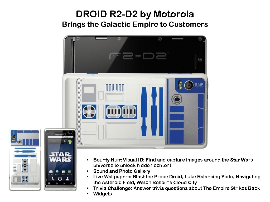 DROID R 2 -D 2 by Motorola Brings the Galactic Empire to Customers •