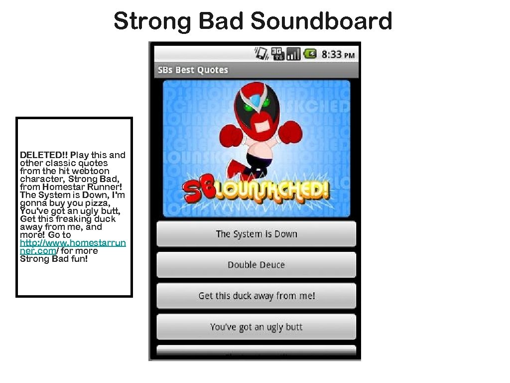 Strong Bad Soundboard DELETED!! Play this and other classic quotes from the hit webtoon