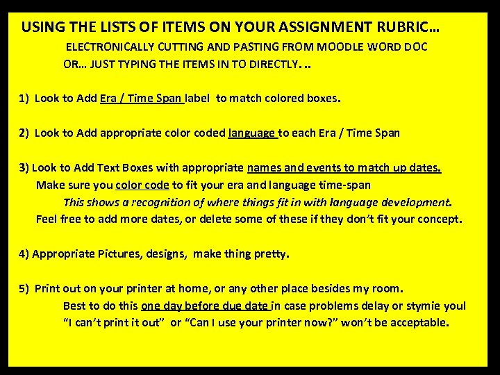 USING THE LISTS OF ITEMS ON YOUR ASSIGNMENT RUBRIC… ELECTRONICALLY CUTTING AND PASTING FROM