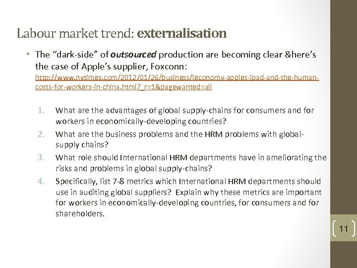 """Labour market trend: externalisation • The """"dark-side"""" of outsourced production are becoming clear &here's"""
