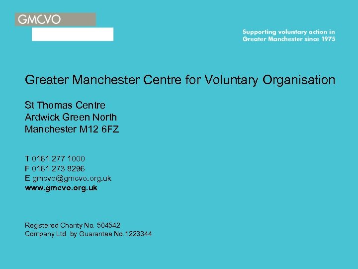 Greater Manchester Centre for Voluntary Organisation St Thomas Centre Ardwick Green North Manchester M